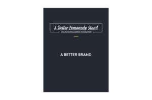 A Better Brand Ecommerce Branding Guide
