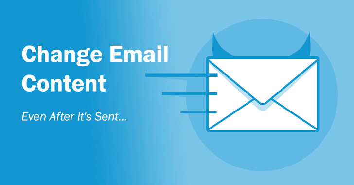 Modify Email Content — Even After It