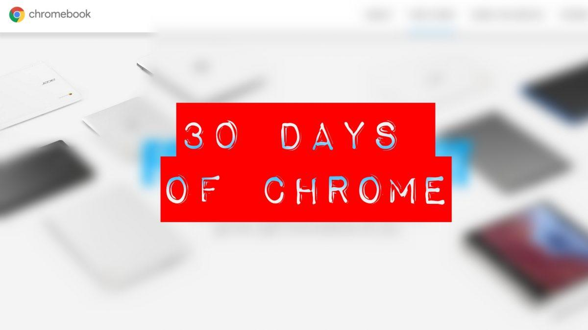 30 Days Of Chrome: An Introduction