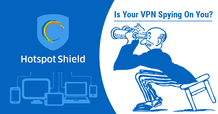 Hotspot Shield VPN Accused of Spying On Its Users
