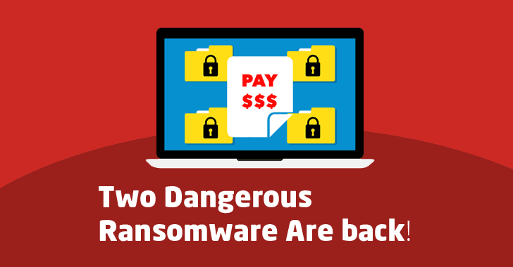 Warning: Two Dangerous Ransomware Are Back – Protect Your Computers