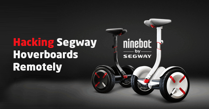 Hackers Could Easily Take Remote Control of Your Segway Hoverboards
